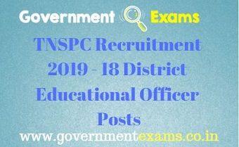 TNSPC Recruitment 2019 - 18 District Educational Officer Posts