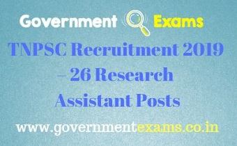 TNPSC Recruitment 2019 – 26 Research Assistant Posts