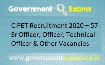 CIPET Recruitment 2020 for 57 Posts