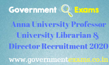 Anna University Professor University Librarian & Director Recruitment 2020