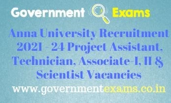 Anna University Project Assistant Technician Recruitment 2021