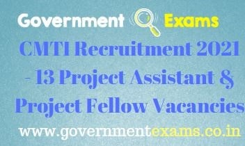 CMTI Project Assistant Fellow Recruitment 2021