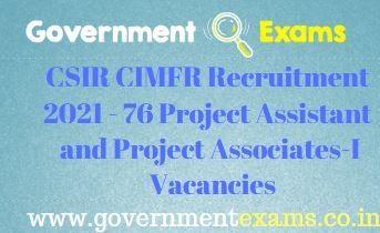 CSIR CIMFR Project Assistant Associates Recruitment 2021