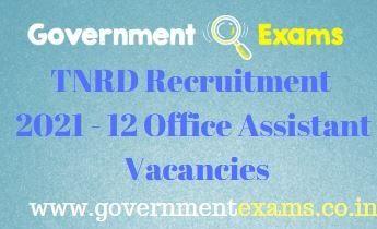 TNRD Office Assistant Recruitment 2021