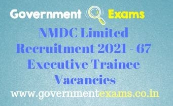 NMDC Ltd Executive Trainee Recruitment 2021