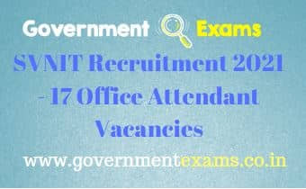 SVNIT Office Attendant Recruitment 2021